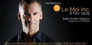 6 février 2018 – CONFÉRENCE Le Moi inc. de Sylvain Boudreau