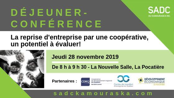 28 novembre 2019 – DÉJEUNER-CONFÉRENCE : La reprise d'entreprise par une coopérative, un potentiel à évaluer!