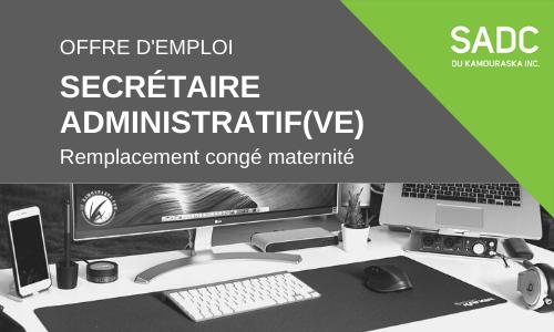 La SADC du Kamouraska est la recherche d'un(e) secrétaire administratif(ve) pour un remplacement de congé de maternité