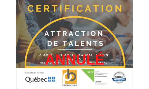 *ANNULÉ* 2 avril, 23 avril, 14 mai et 4 juin – CERTIFICATION Attraction de talents
