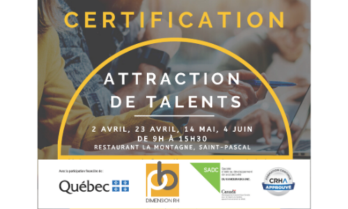 2 avril, 23 avril, 14 mai et 4 juin – CERTIFICATION Attraction de talents
