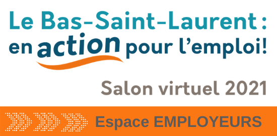 Salon virtuel de l'emploi du Bas-Saint-Laurent
